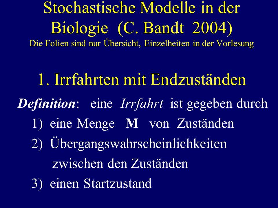 Stochastische Modelle in der Biologie (C.