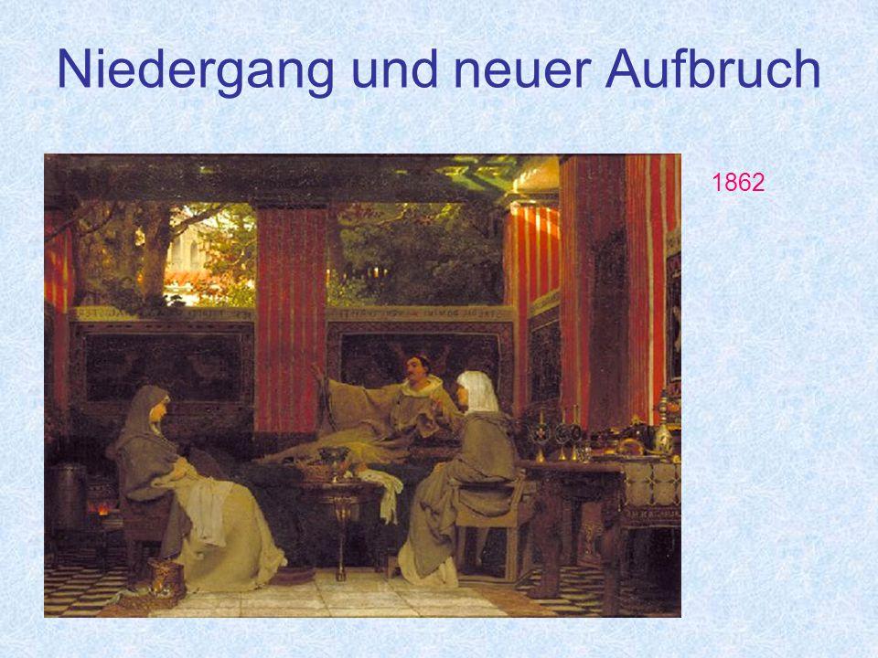 Niedergang und neuer Aufbruch 1862