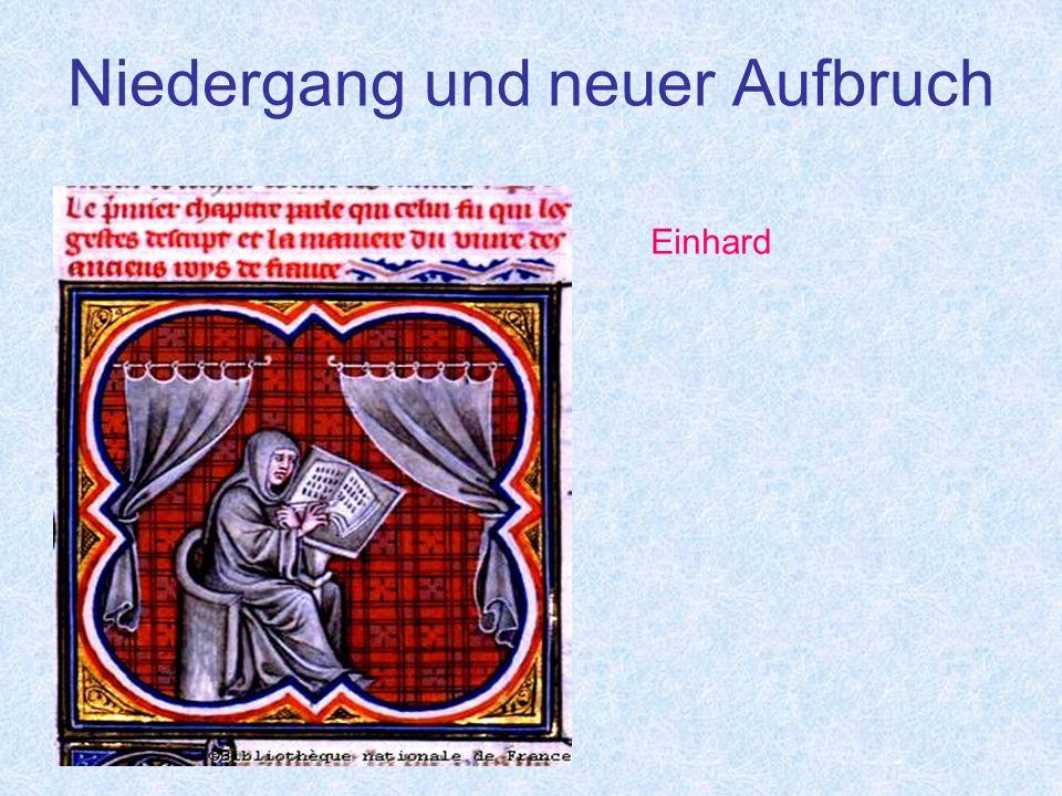 Niedergang und neuer Aufbruch Einhard