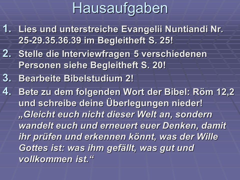 Hausaufgaben 1.Lies und unterstreiche Evangelii Nuntiandi Nr.