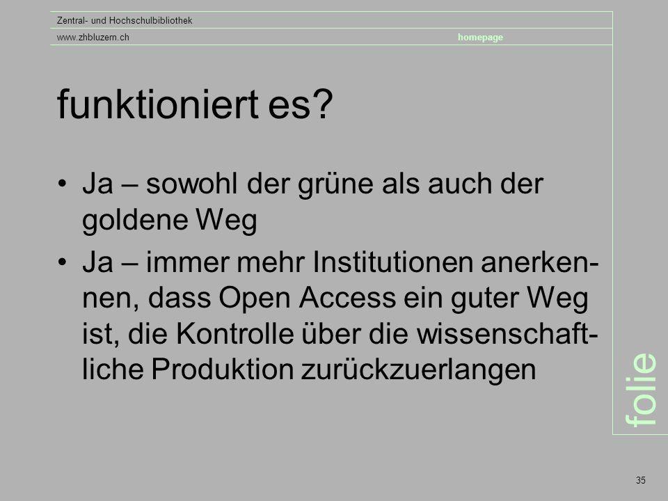 folie Zentral- und Hochschulbibliothek www.zhbluzern.chhomepage 35 funktioniert es.