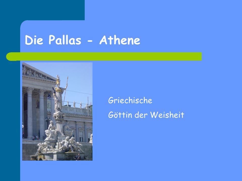 Die Pallas - Athene Griechische Göttin der Weisheit