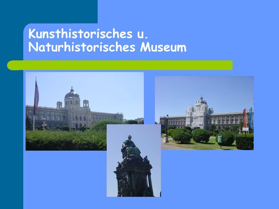 Kunsthistorisches u. Naturhistorisches Museum