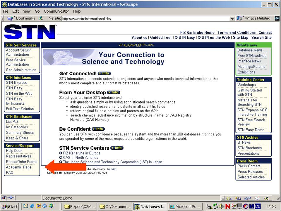 STN EUROPE 25  Nutzung nach Preisliste (>200 Datenbanken)  Festpreise für Einzeldatenbanken: Inspec, Compendex, Patdpa, Pascal, Entec, Apollit, Inpa