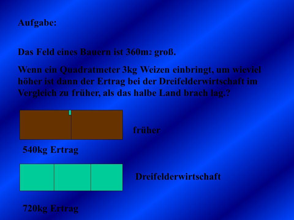 2/3 des Feldes sind wieviel m2 1/3 des Feldes sind 360 geteilt durch 3 180m 2 :3= 120m 2 2/3 des Feldes sind dann doppelt soviel 120m 2 * 2= 240m 2 Be