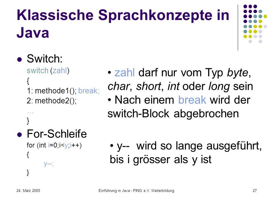 24. März 2005Einführung in Java - PING e.V.