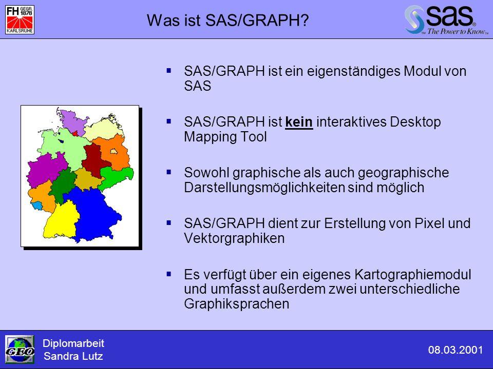 Was ist SAS/GRAPH?  SAS/GRAPH ist ein eigenständiges Modul von SAS  SAS/GRAPH ist kein interaktives Desktop Mapping Tool  Sowohl graphische als auc