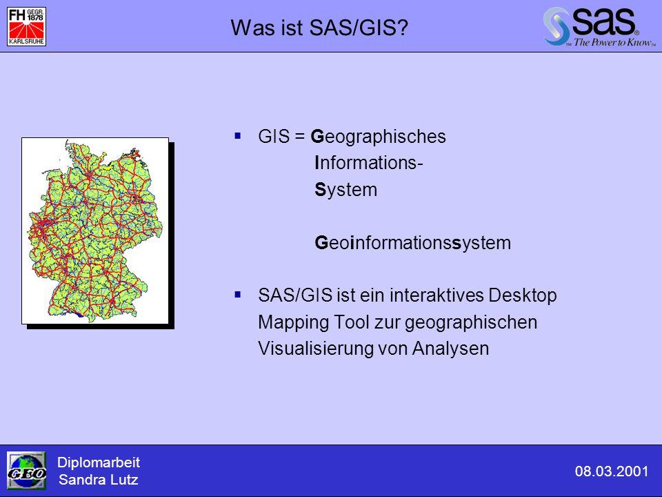 Themen: SAS/GRAPH - Geographische Visualisierung mit dem SAS System  Was ist SAS/GRAPH  Welche Daten liegen zu Grunde  Erstellen von Graphiken in SAS/GRAPH mit den Graphikprozeduren GMAP und GCHART  SAS/GRAPH Beispiele Diplomarbeit Sandra Lutz 08.03.2001 Teil 2: Themen zu SAS/GRAPH