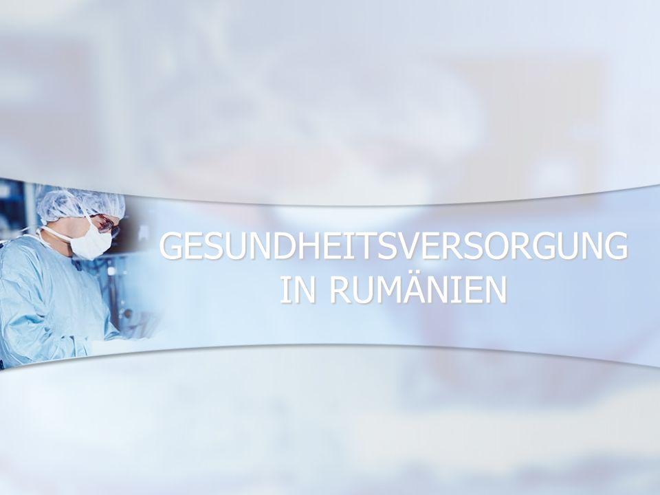 GESUNDHEITSVERSORGUNG IN RUMÄNIEN