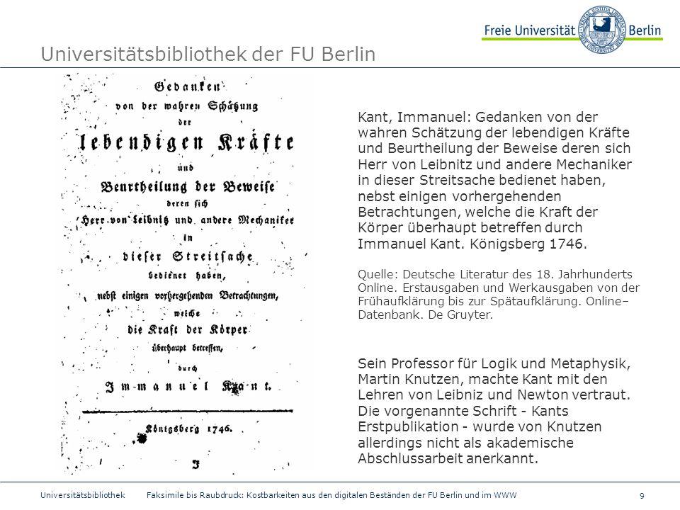 9 Universitätsbibliothek Faksimile bis Raubdruck: Kostbarkeiten aus den digitalen Beständen der FU Berlin und im WWW Universitätsbibliothek der FU Ber