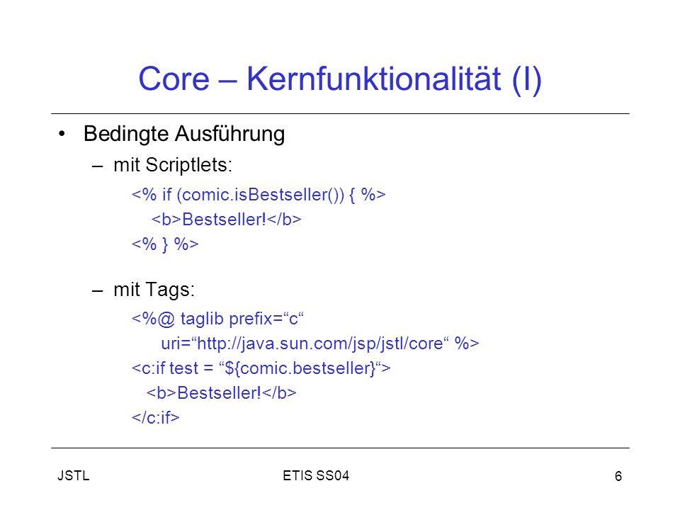 ETIS SS04JSTL 6 Core – Kernfunktionalität (I) Bedingte Ausführung –mit Scriptlets: Bestseller.