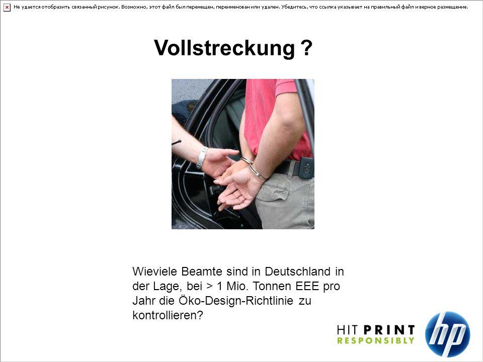 Vollstreckung .Wieviele Beamte sind in Deutschland in der Lage, bei > 1 Mio.