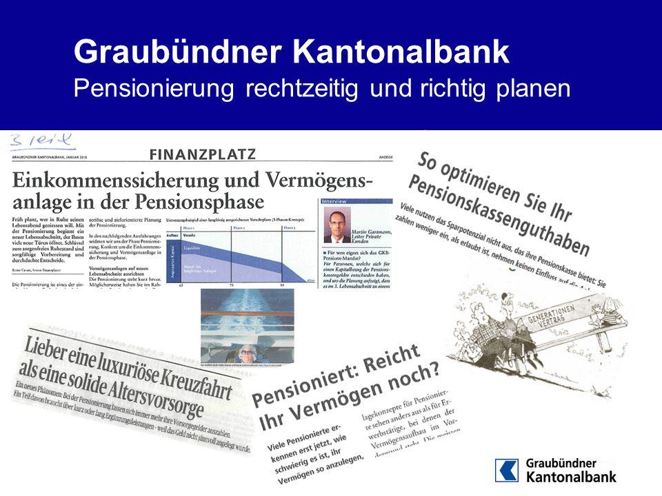 Graubündner Kantonalbank Pensionierung rechtzeitig und richtig planen