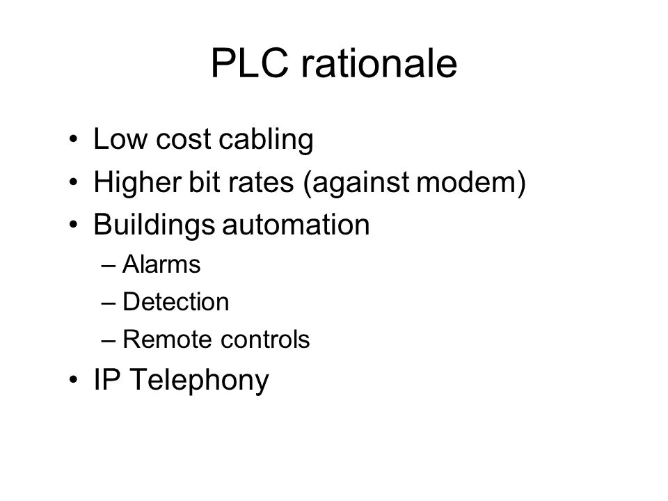 Le support PLC Cabling –Adapted for 50/60 Hz but not higher –A[dB] (PVC) = 8 x A[dB] (PE) Chlorure de polyvinyle & Polyéthylène –E.g.