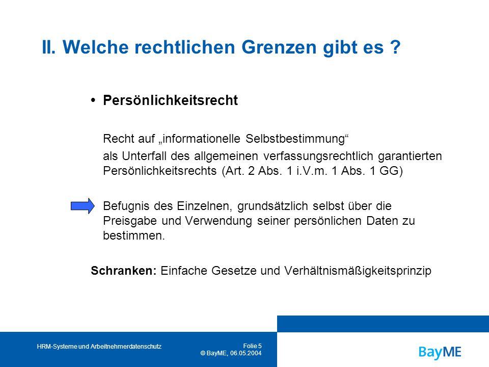 HRM-Systeme und Arbeitnehmerdatenschutz Folie 5 © BayME, 06.05.2004 II.