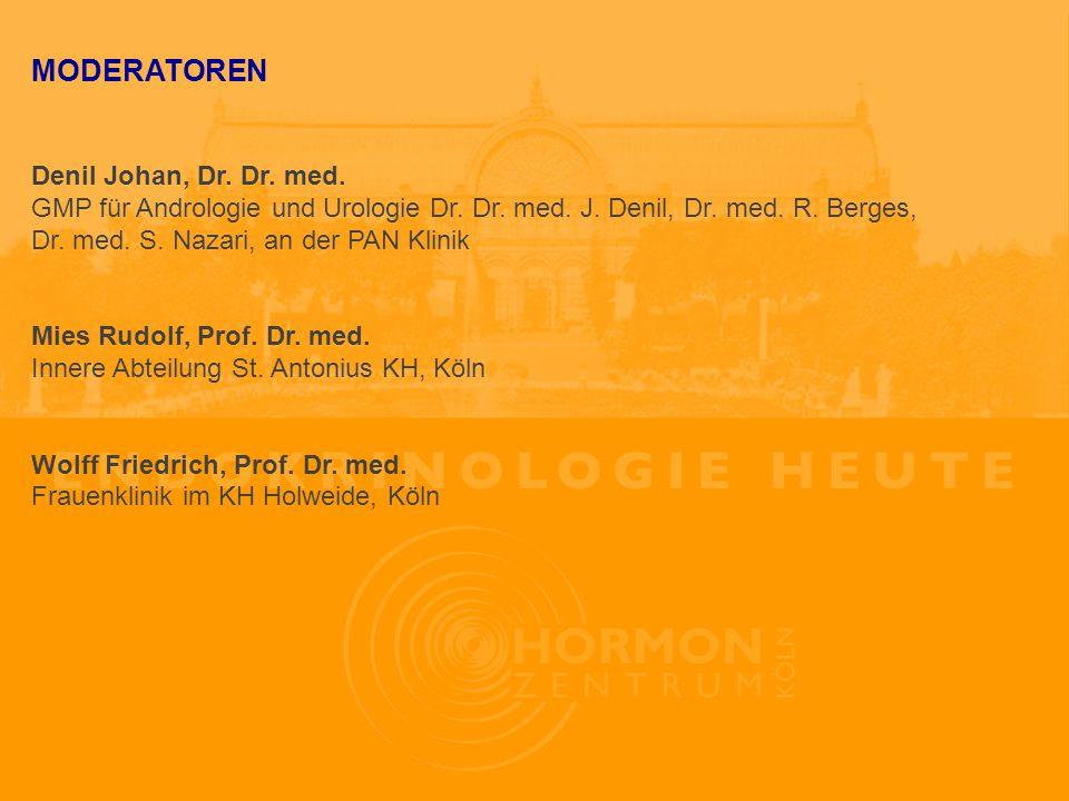 MODERATOREN Denil Johan, Dr.Dr. med. GMP für Andrologie und Urologie Dr.