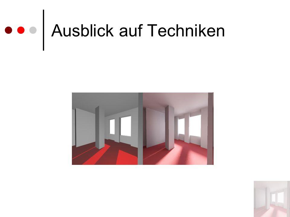 Ausblick auf Techniken