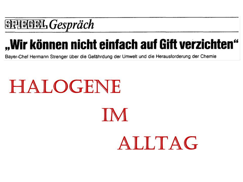 Experimentalvortrag WS 08/09 Oliver Strauch HALOGENE IM ALLTAG