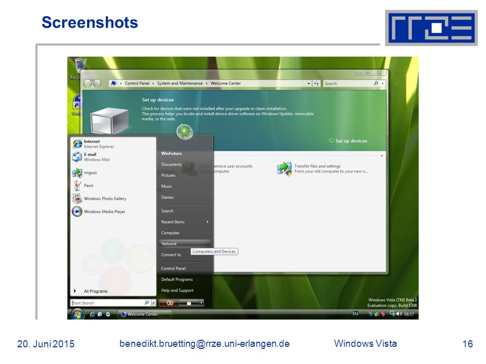 Windows Vista 20. Juni 2015 benedikt.bruetting@rrze.uni-erlangen.de 16 Screenshots