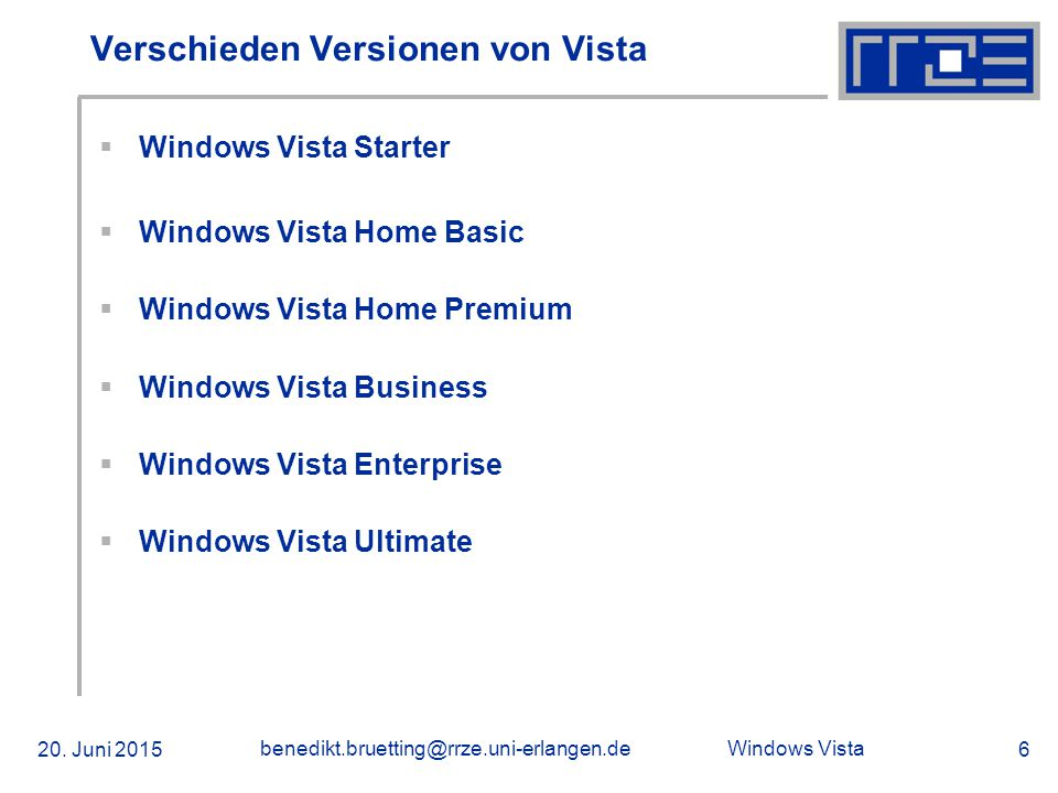 Windows Vista 20. Juni 2015 benedikt.bruetting@rrze.uni-erlangen.de 17 Screenshots
