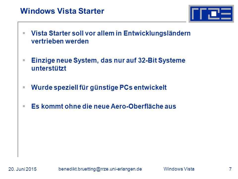 Windows Vista 20. Juni 2015 benedikt.bruetting@rrze.uni-erlangen.de 18 Screenshots
