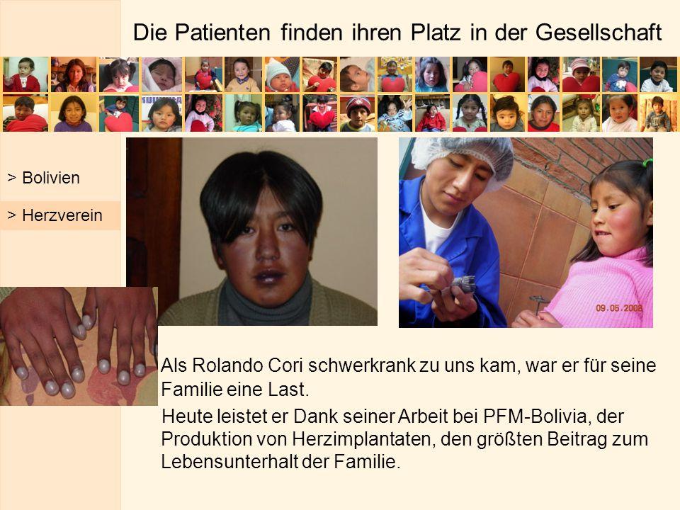 Die Patienten finden ihren Platz in der Gesellschaft Als Rolando Cori schwerkrank zu uns kam, war er für seine Familie eine Last. Heute leistet er Dan
