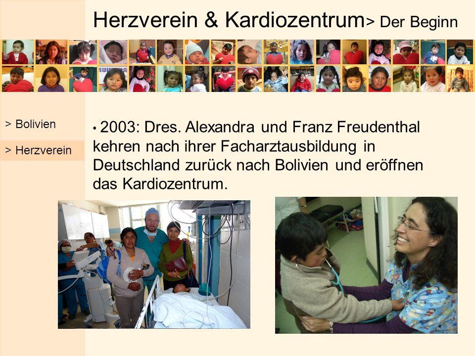 Herzverein & Kardiozentrum > Der Beginn > Bolivien 2003: Dres. Alexandra und Franz Freudenthal kehren nach ihrer Facharztausbildung in Deutschland zur