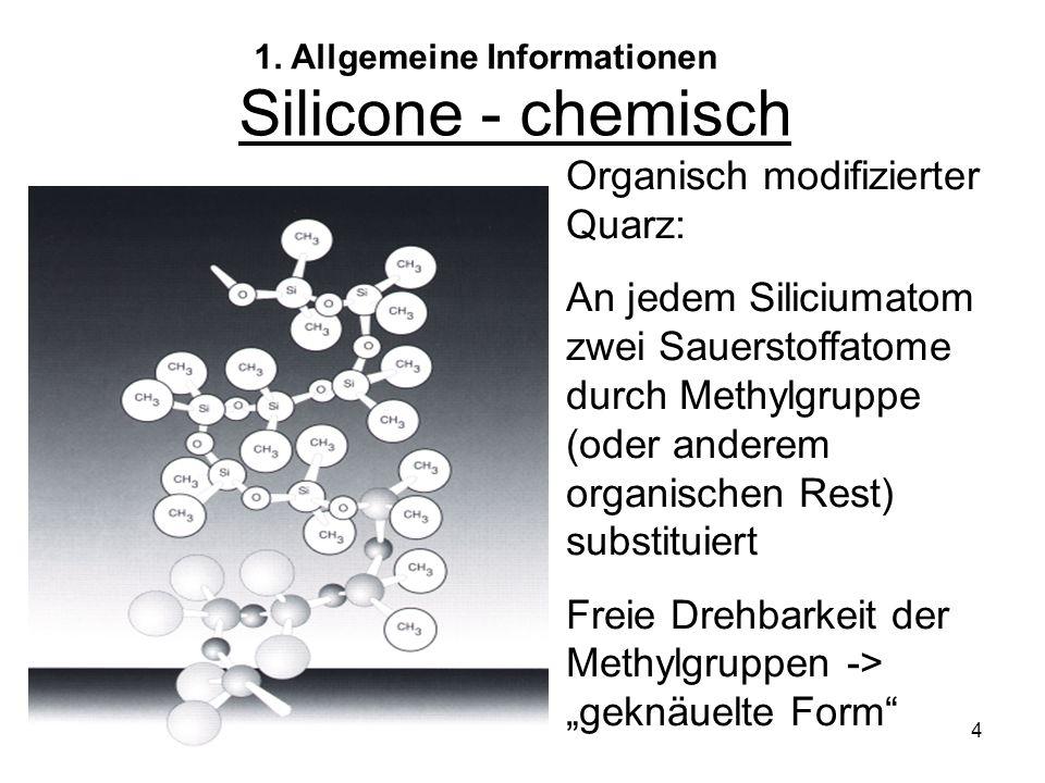 """4 Silicone - chemisch Organisch modifizierter Quarz: An jedem Siliciumatom zwei Sauerstoffatome durch Methylgruppe (oder anderem organischen Rest) substituiert Freie Drehbarkeit der Methylgruppen -> """"geknäuelte Form 1."""