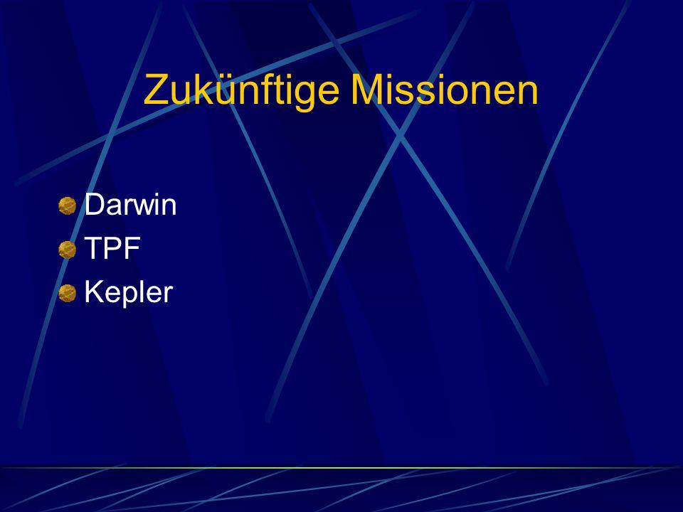 Zukünftige Missionen Darwin TPF Kepler