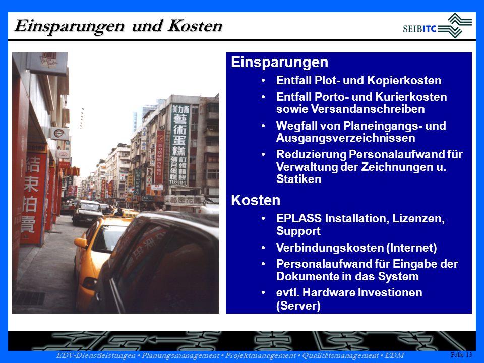 Folie 12 EDV-Dienstleistungen Planungsmanagement Projektmanagement Qualitätsmanagement EDM Folie 12 EPLASS Leistungsfähigkeit 60,220.10585.69821.804Summe 7,3153577261373 Steelbridges & Composite Bridges 9,82782151363379 Special Structures 5,2176177682393 General Permanent 7,92465119962966 Earthworks 11,84343184564978 Concrete Bridges Type II 18,27219246166715 Concrete Bridges Type I Daten- volumen [GB] Anzahl Begleit- dokumente [Stck.] Anzahl einschl.