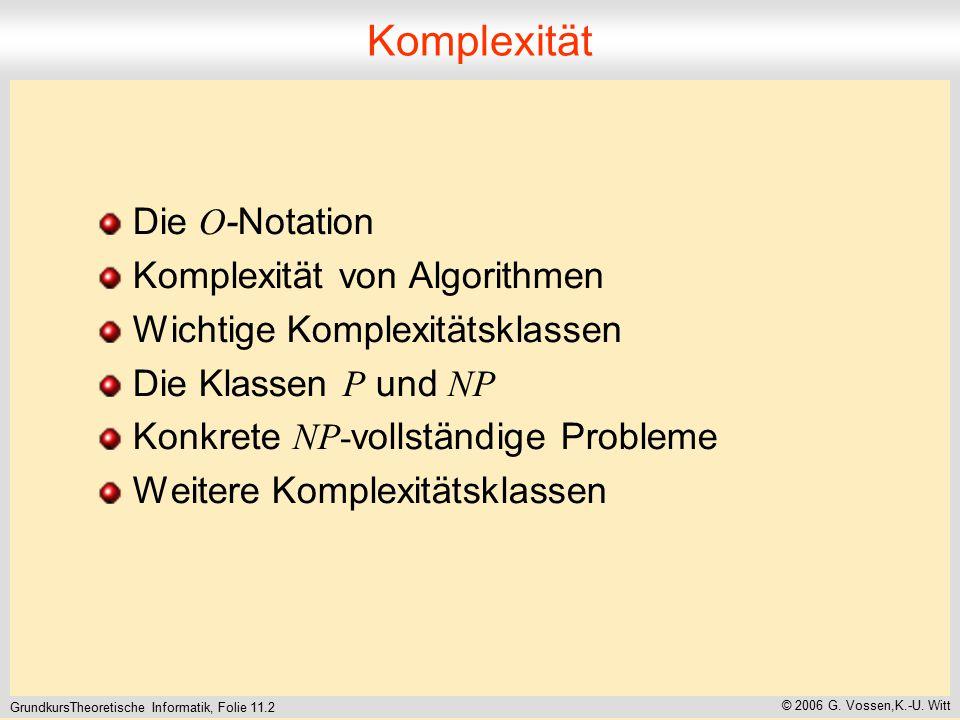 GrundkursTheoretische Informatik, Folie 11.2 © 2006 G.