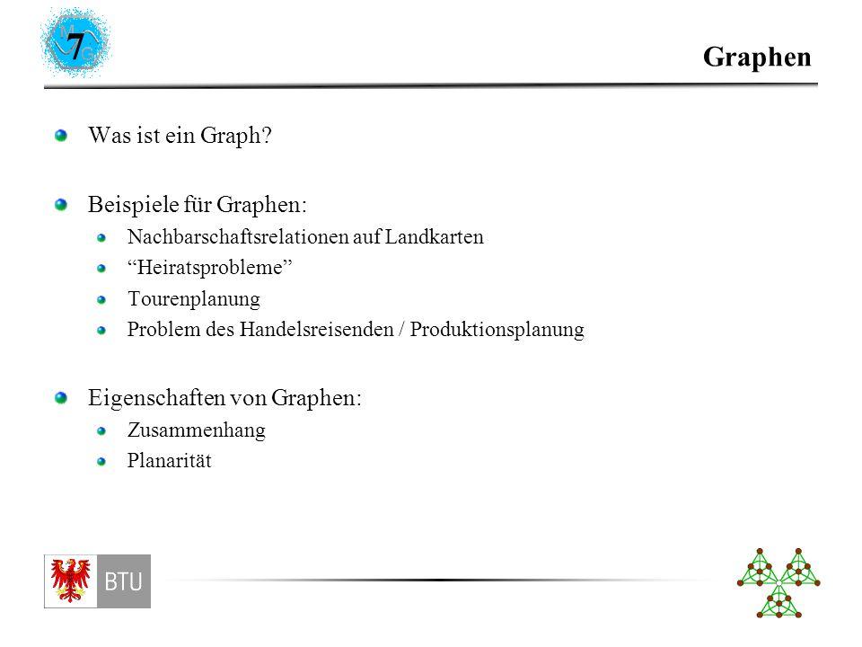 7 Graphen Was ist ein Graph.