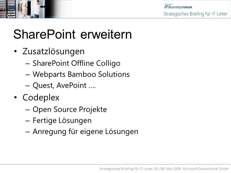 SharePoint erweitern Zusatzlösungen – SharePoint Offline Colligo – Webparts Bamboo Solutions – Quest, AvePoint ….
