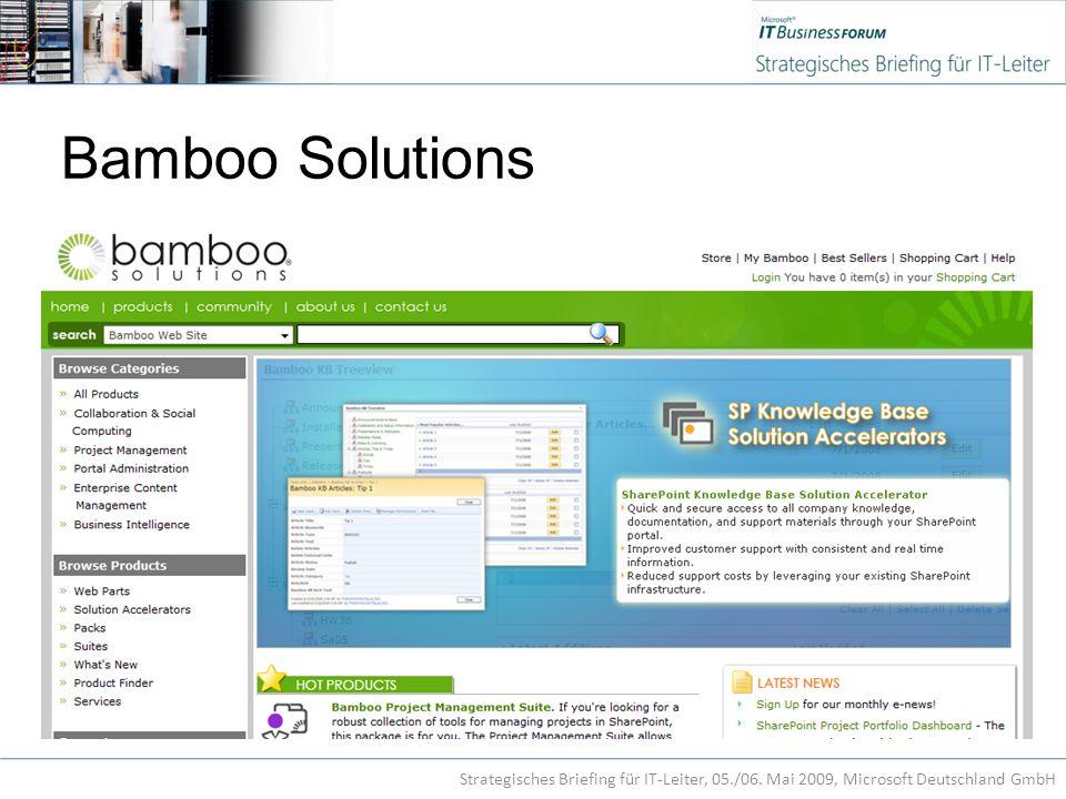Bamboo Solutions Strategisches Briefing für IT-Leiter, 05./06. Mai 2009, Microsoft Deutschland GmbH