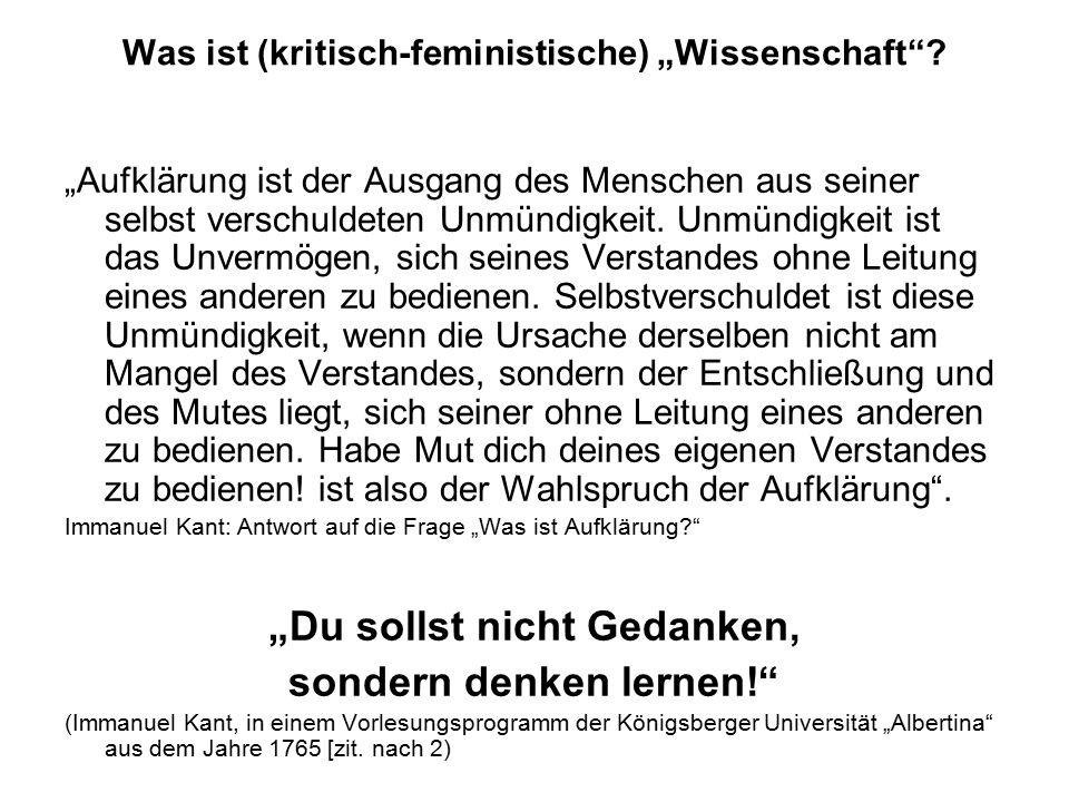 """Was ist (kritisch-feministische) """"Wissenschaft ."""