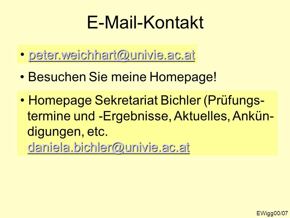 EWigg00/07 E-Mail-Kontakt peter.weichhart@univie.ac.at peter.weichhart@univie.ac.atpeter.weichhart@univie.ac.at Besuchen Sie meine Homepage.