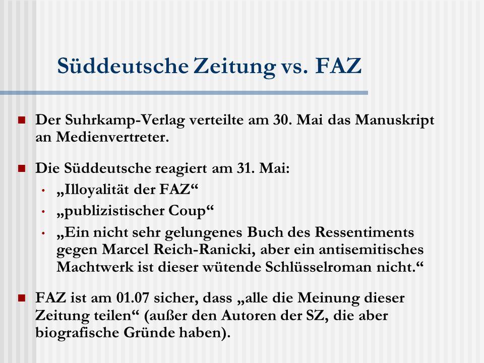 Süddeutsche Zeitung vs. FAZ Der Suhrkamp-Verlag verteilte am 30.
