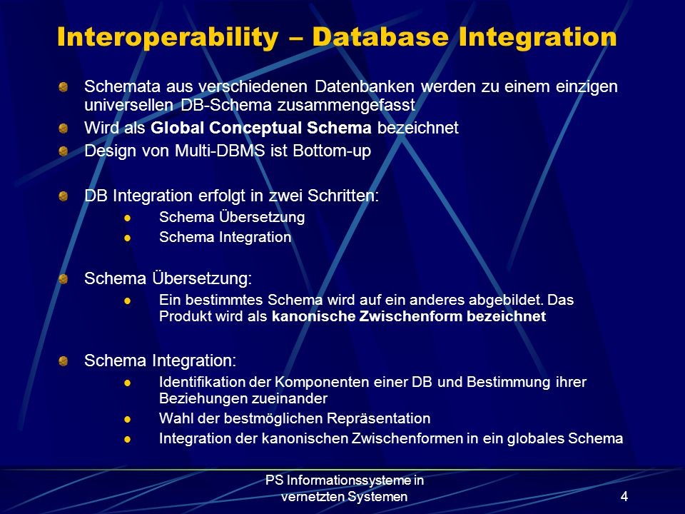 PS Informationssysteme in vernetzten Systemen5 Interoperability – Database Integration