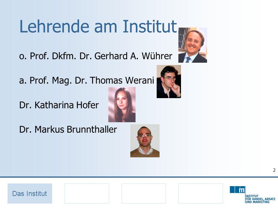 2 Lehrende am Institut o. Prof. Dkfm. Dr. Gerhard A.