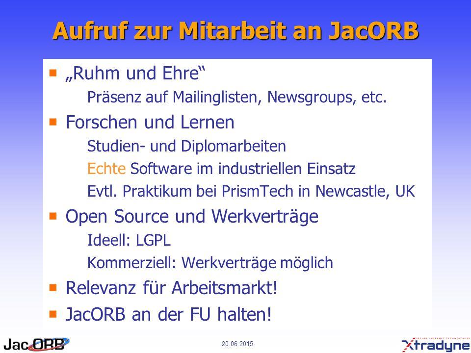 """20.06.2015 Aufruf zur Mitarbeit an JacORB  """"Ruhm und Ehre  Präsenz auf Mailinglisten, Newsgroups, etc."""