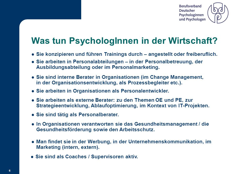 6 Was tun PsychologInnen in der Wirtschaft.