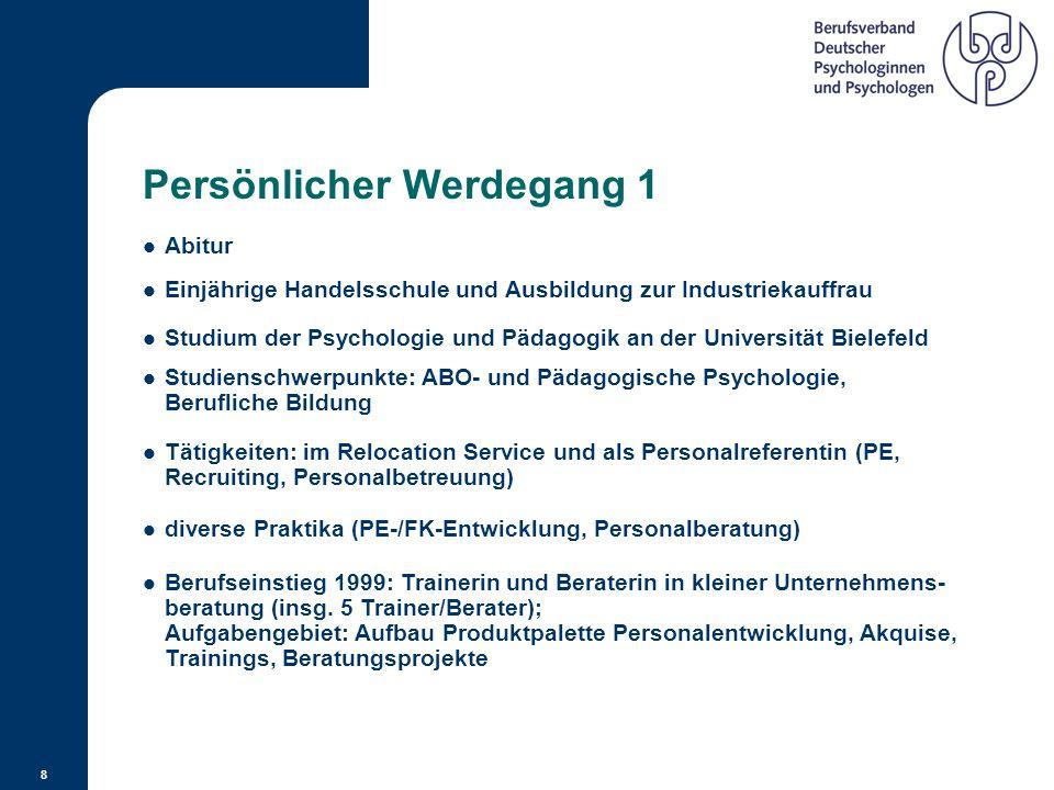 """7 Informationsquelle Herausgeber der Zeitschrift """"Wirtschaftspsychologie aktuell"""" (4 x im Jahr)  Die Sektion """"Wirtschaftspsychologie"""" im BDP Kontaktd"""