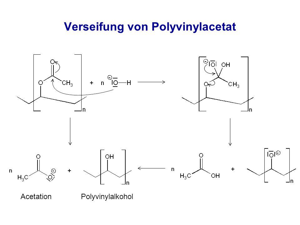 Verseifung von Polyvinylacetat Acetation Polyvinylalkohol