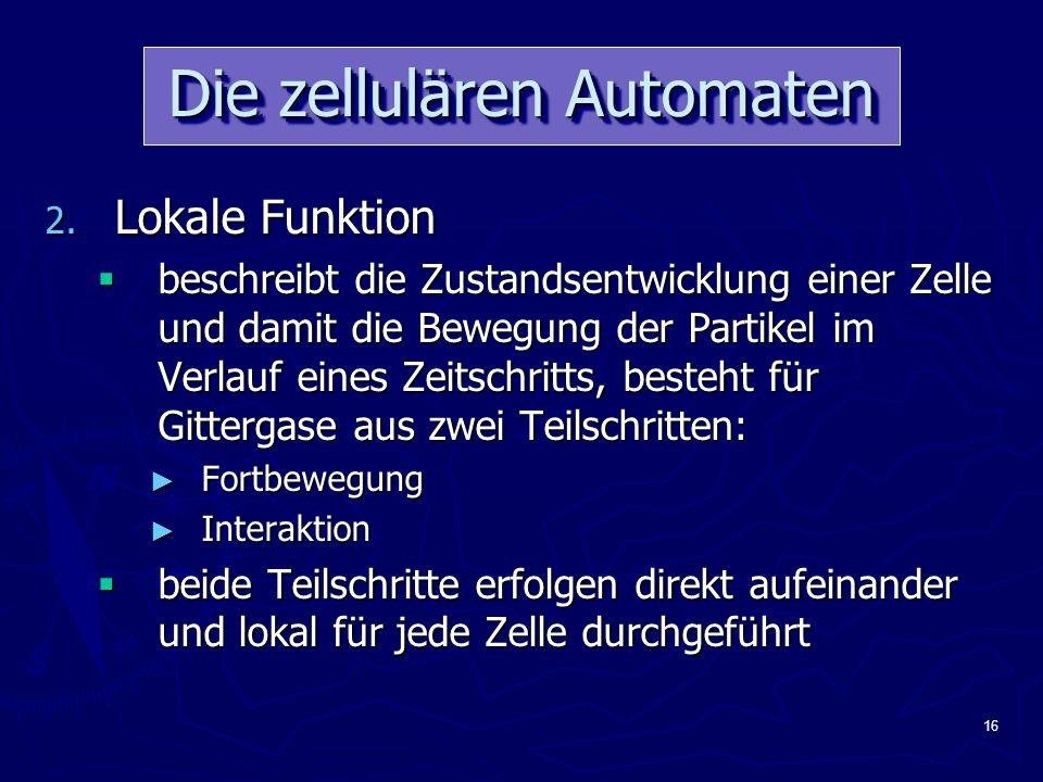 16 Die zellulären Automaten 2.