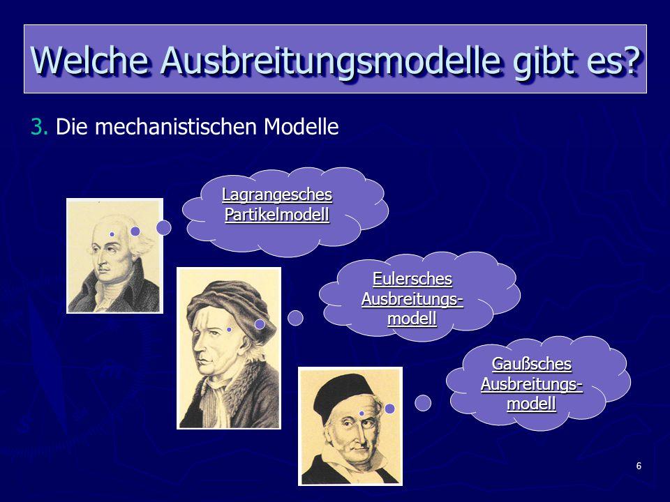 7 Die mechanistischen Modelle ► Lagrangesches Ausbreitungsmodell od.