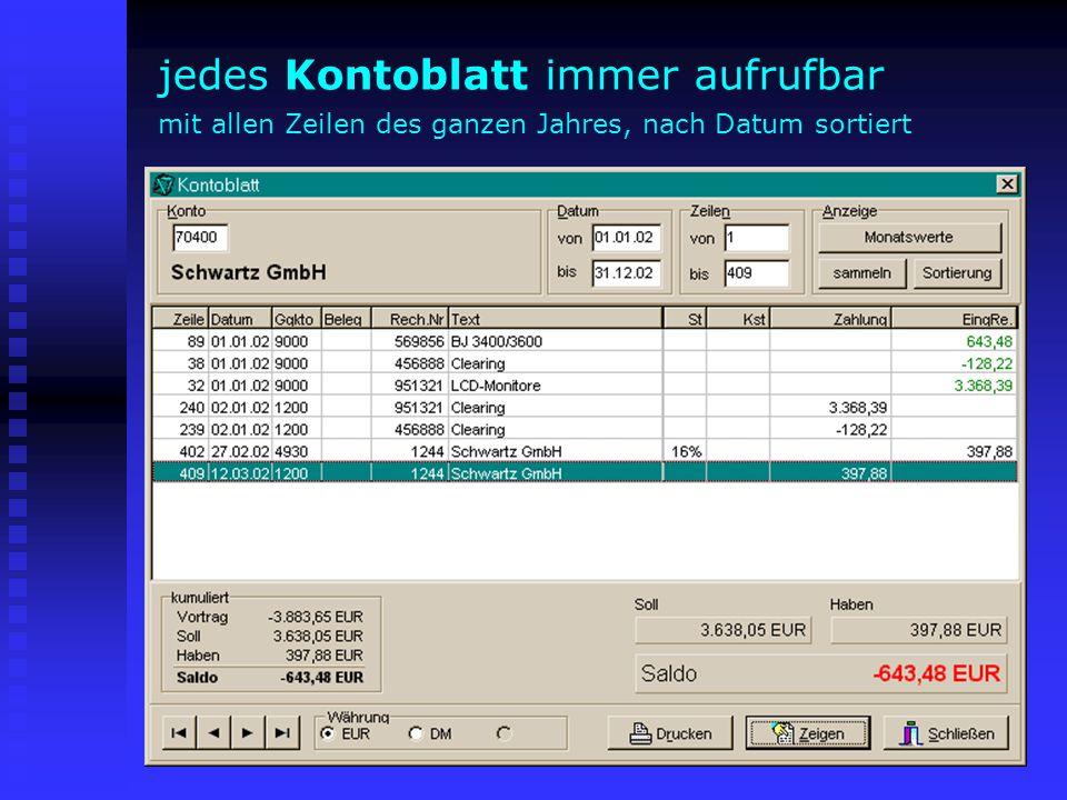 Beispiel 3: Fixbuchungen für jedes Konto hinterlegbar [Enter] = Buchen mit gleichem Betrag sonst anderen Betrag eingeben+[Enter] = einfach, schnell, sicher !