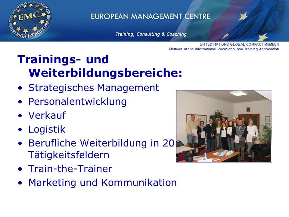 Trainings- und Weiterbildungsbereiche: Strategisches Management Personalentwicklung Verkauf Logistik Berufliche Weiterbildung in 20 Tätigkeitsfeldern Train-the-Trainer Marketing und Kommunikation
