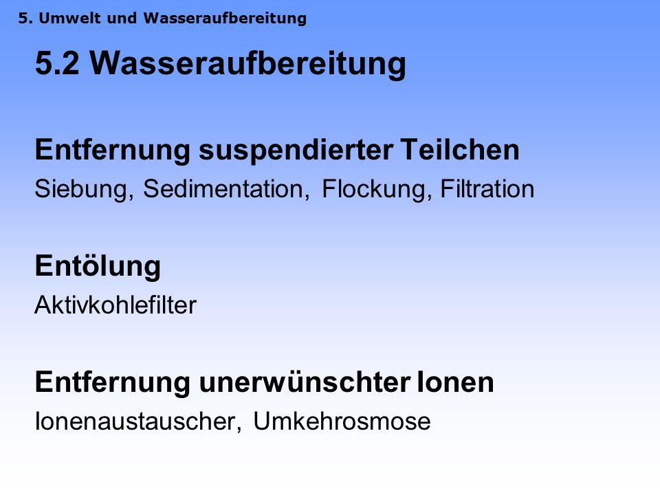 5.1 Täglicher Verbrauch: Aufteilung des täglichen Trinkwasserverbrauchs in Deutschland pro Einwohner Toilettenspülung46 L Baden, Duschen44 L Wäschewas