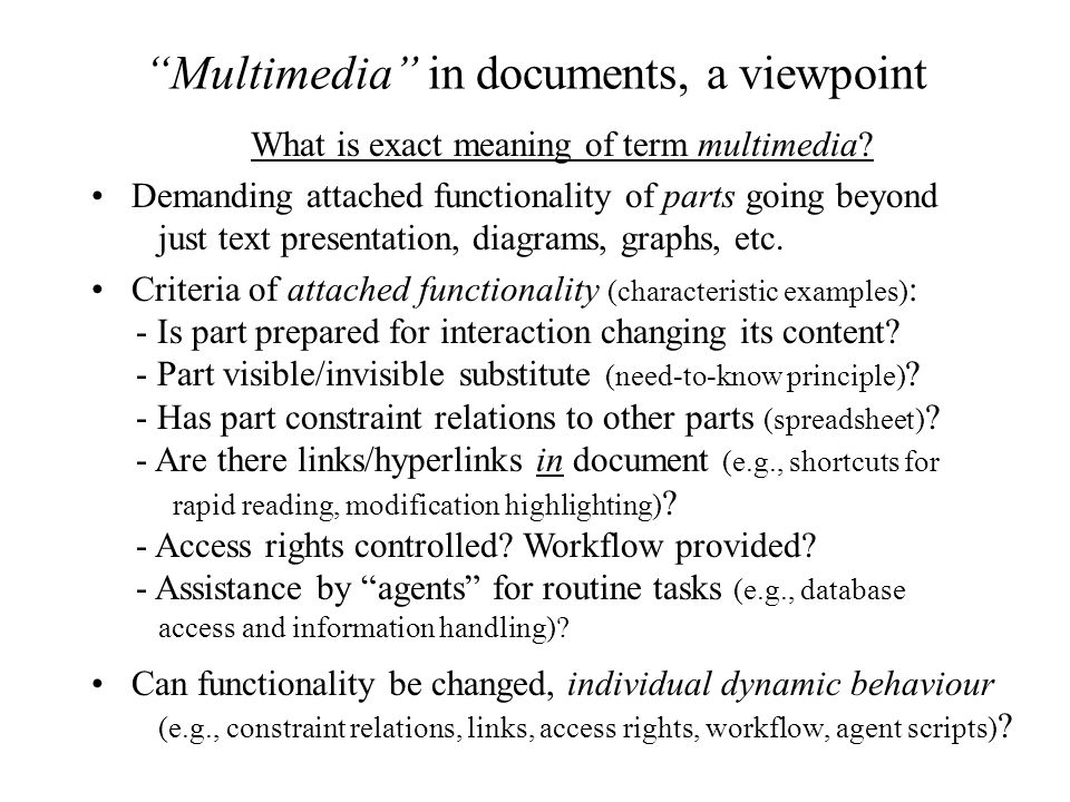 Multimedia in documents, a viewpoint What is exact meaning of term multimedia.