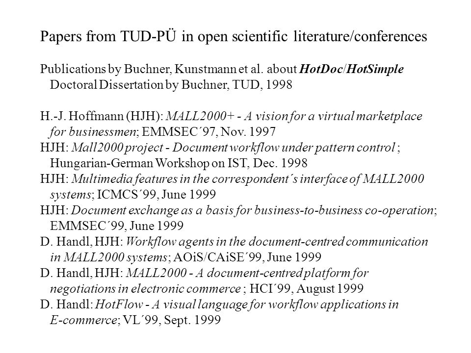 Papers from TUD-PÜ in open scientific literature/conferences Publications by Buchner, Kunstmann et al.